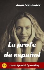 easy readers, historias y lecturas graduadas para aprender español.