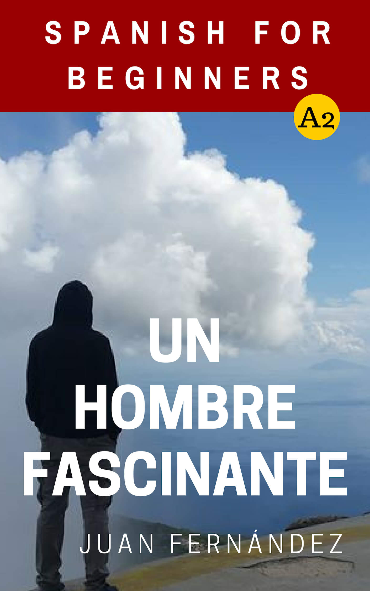 Un Hombre Fascinante 1001 Reasons To Learn Spanish